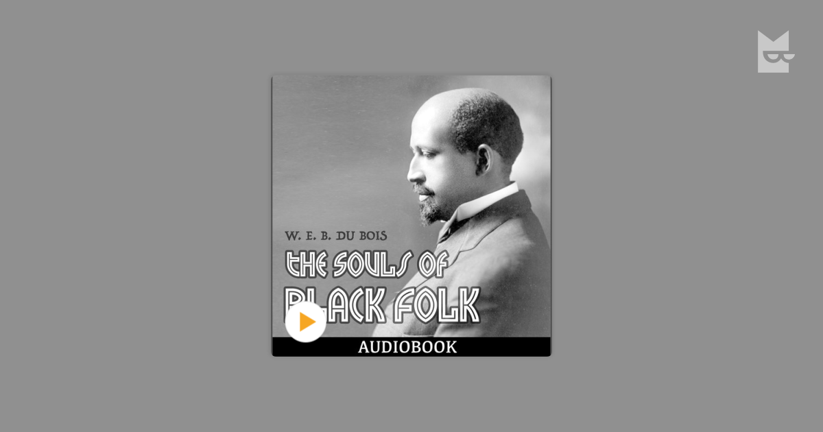 w e b du bois the social catalyst of change While the sorrow songs, which web du bois described in the souls of black folk, are the central historical narrative of black folks and thomas mapfumo's popular.