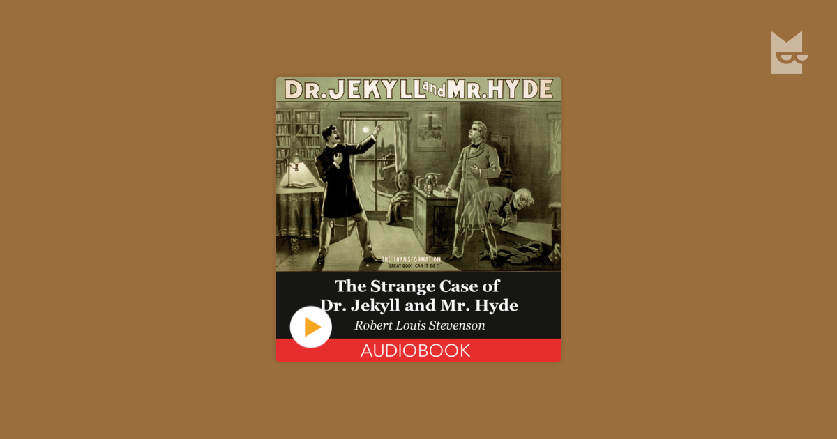 a comparison of the strange case of dr jekyll and dr hyde by robert louis stevenson and mary reilly  The strange case of dr jekyll and mr hyde: the strange case of dr jekyll and mr hyde, novella by robert louis stevenson mary shelley's classic.