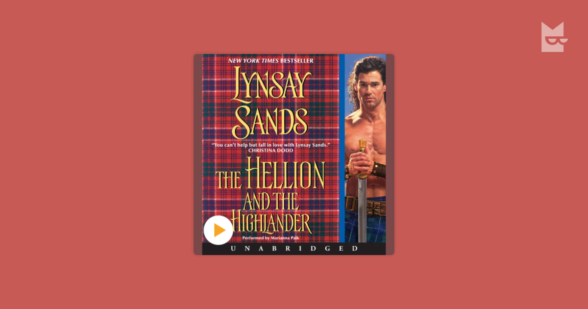 Listen To The Audiobook The Hellion And The Highlander By Lynsay