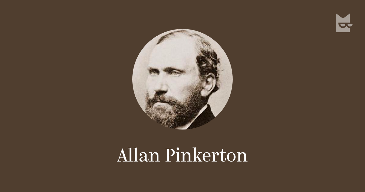 biography of allan pinkerton His covert abilities made him a valuable detective, being called on countless tasks that involved the post officer and railway employees during the mid 1 ass's, a few years after the railroad company's contacted pinker to establish a railroad police agency the pinker protective patrol was formed.