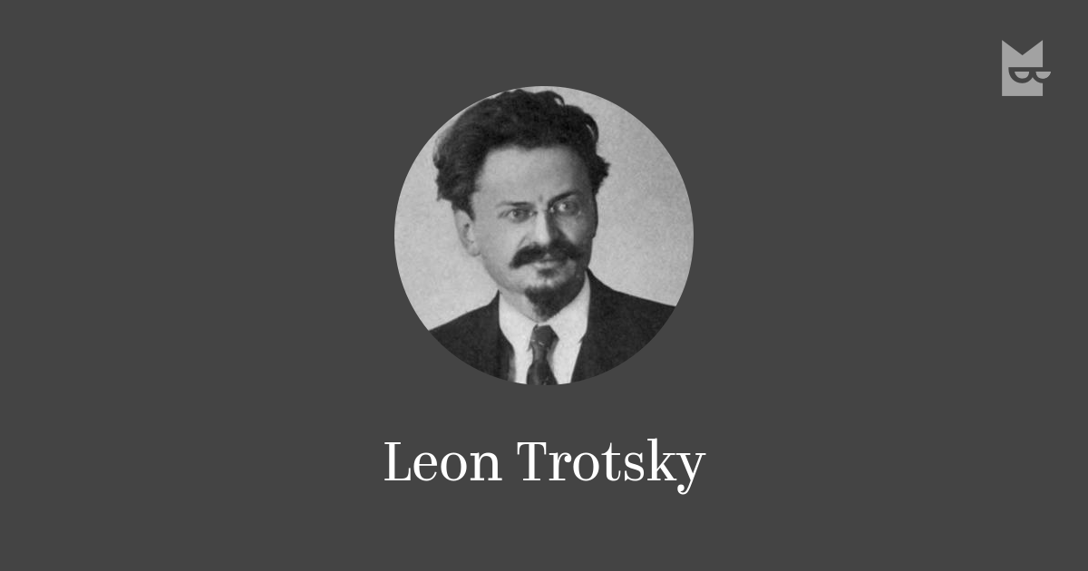 leon trotsky essay Leon trotsky trotsky was born lev davidovich bronstein on november 7, 1879 in yonoka, ukraine, a part of russia he became involved in underground activity.