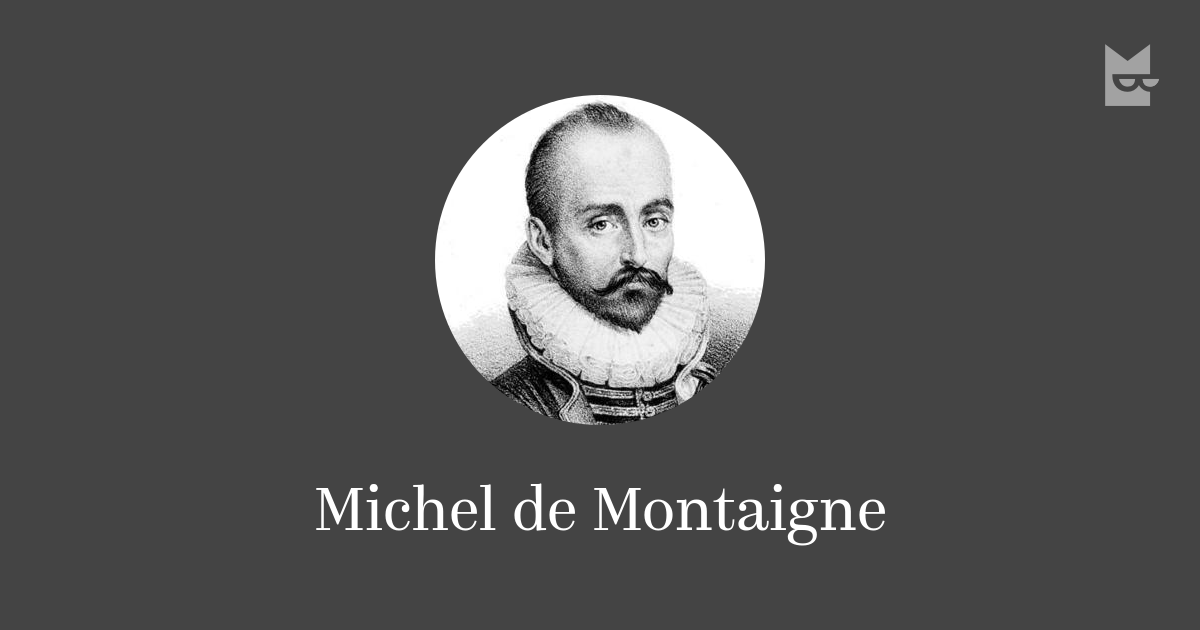 the essays of michel eyquem de montaigne Michel de montaigne was a 16th century french author who developed the essay as a literary genre his first two books of essays were published in 1580 synopsis.