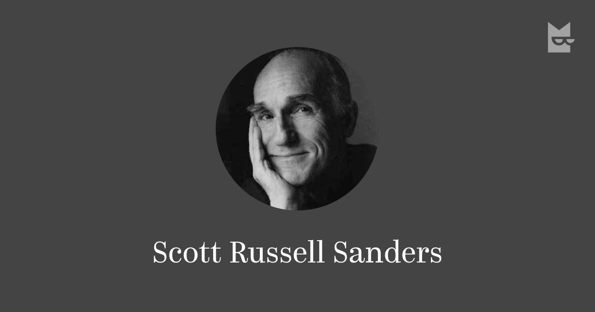 analysis looking women scott russell sanders Enrique camarena case study essays: in looking at women, by scott russell sanders, he looks into his experiences with women throughout his life and asks many.