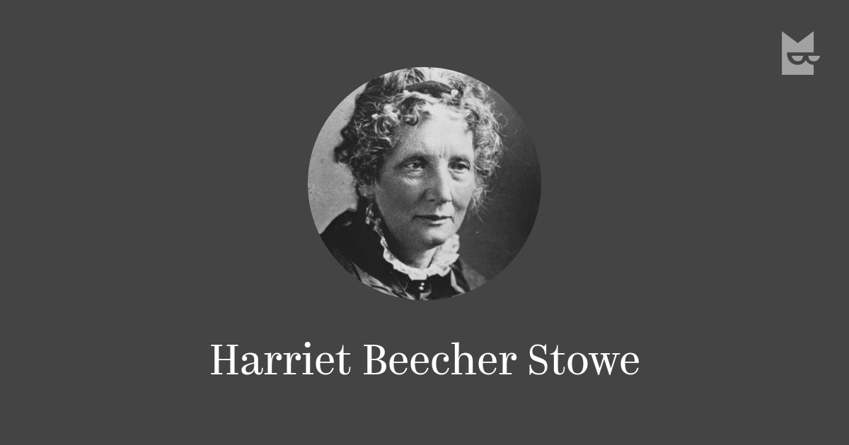 the abolitionist themes in the works of harriet beecher stowe an american author Weld left his studies in 1834 to become an agent for the american anti-slavery society, recruiting and training people to work for the cause his converts included such well-known abolitionists as james g birney, harriet beecher stowe, and henry ward beecher.
