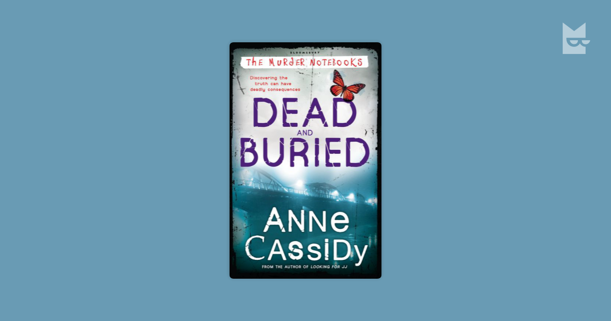 Dead And Buried By Anne Cassidy Read Online On Bookmate