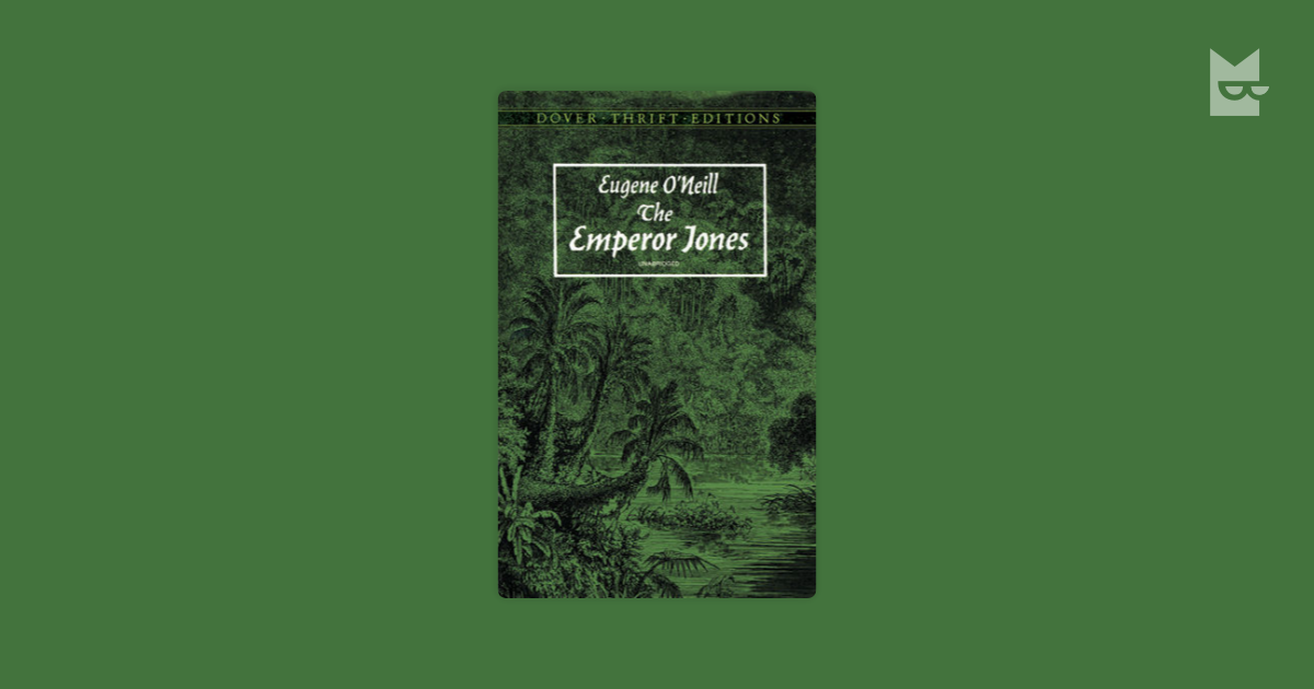 the emperor jones by eugene o'neill