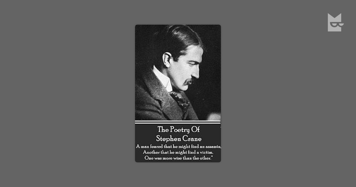 a life biography of stephen crane born in newark new jersey And antiheroes 1871-1900 crane s life and family stephen crane was born in newark, new jersey on the life and times of stephen crane crane, stephen.