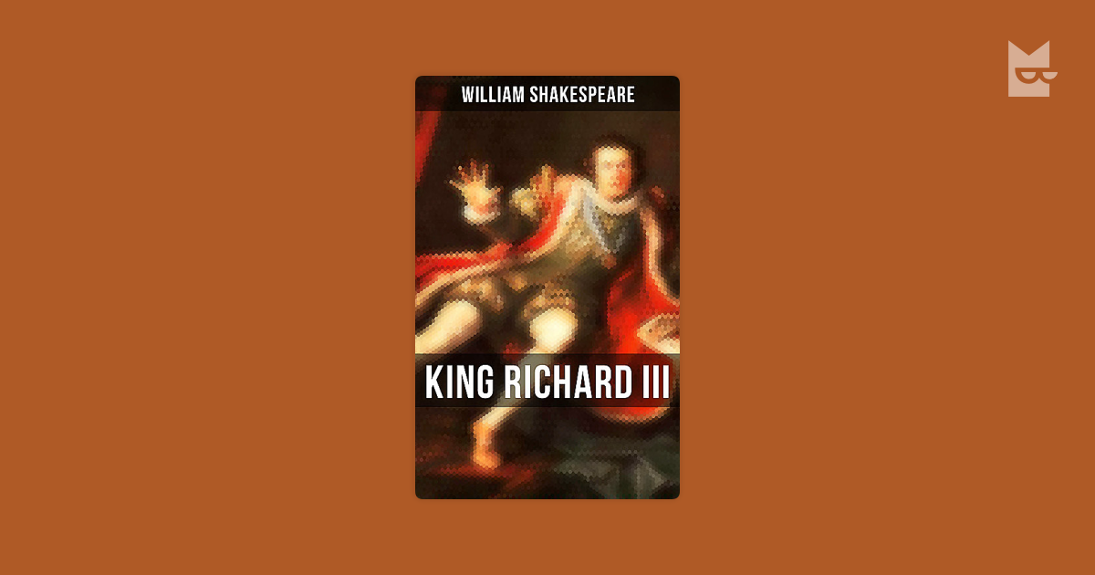 a comparison of the plays richard iii and lear ii A list of all the characters in richard iii scenes ii–iv act iii, scenes v richard is both the central character and the villain of the play he is.