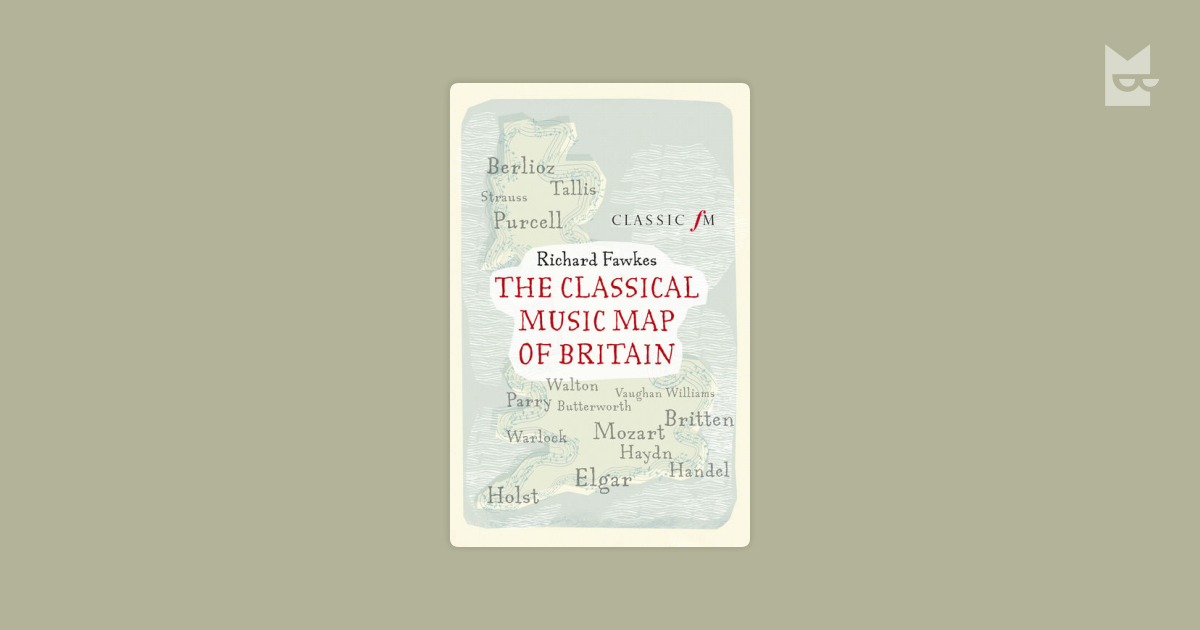 The classical music map of britain by richard fawkes bookmate the classical music map of britain by richard fawkes bookmate fandeluxe Document