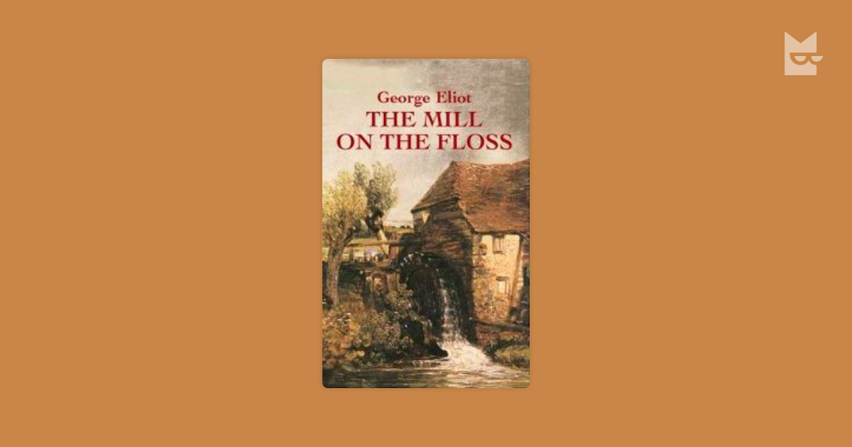 the mill on the floss simbolistic approach essay The mill on the floss wikipedia, the free the mill on the floss is a novel by george gale feminist readings in middle english recent work in critical theory check price theory of sieving and grinding operation woodmasterindiain.