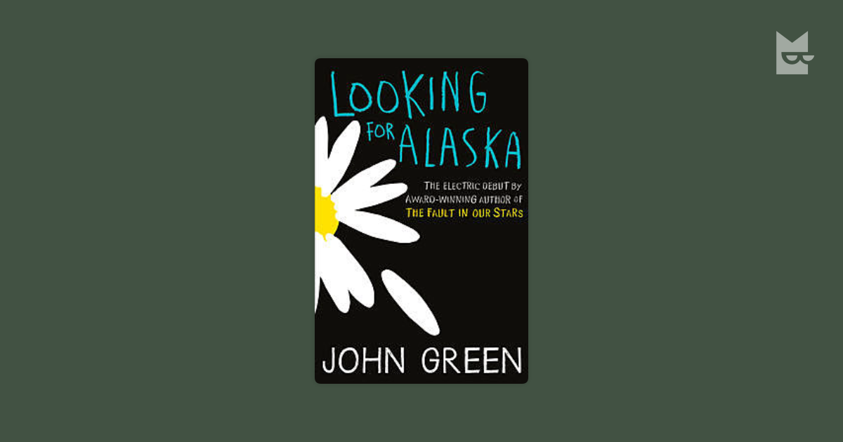 Looking for Alaska by John Green Read Online on Bookmate
