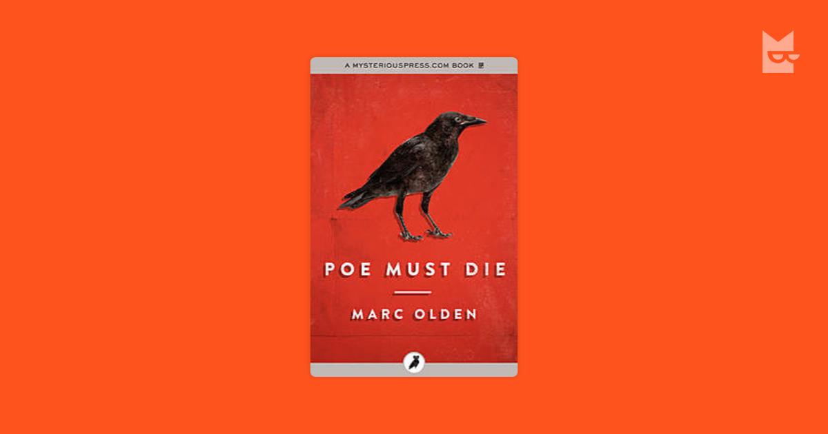 Poe Must Die By Marc Olden Read Online On Bookmate