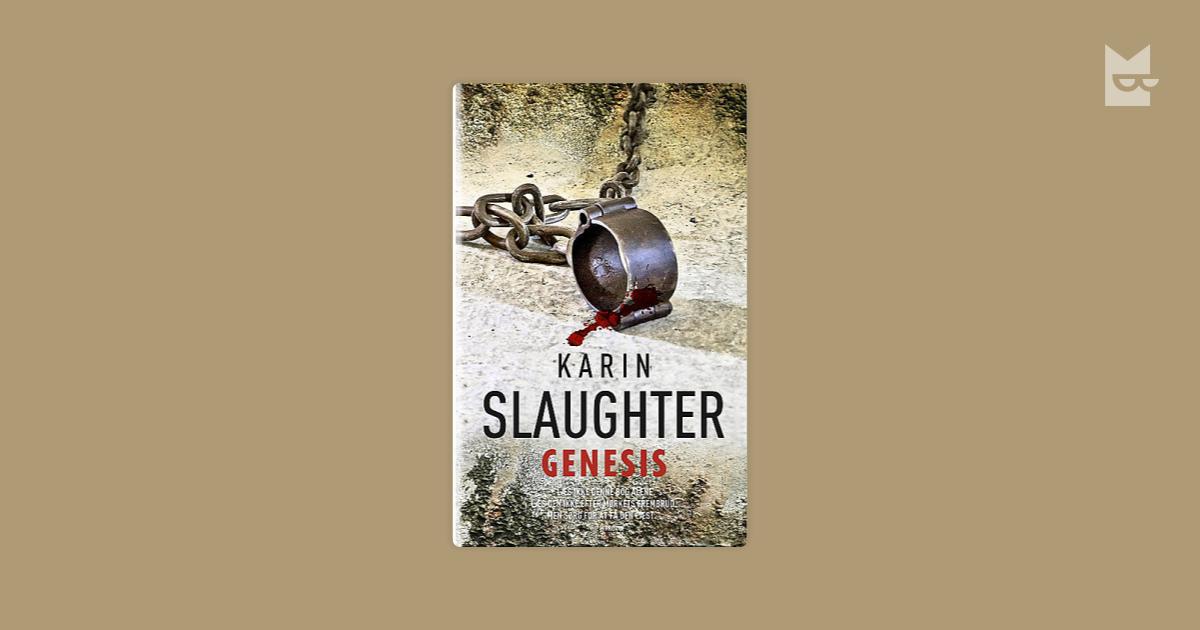 Genesis by Karin Slaughter   Read Online on Bookmate