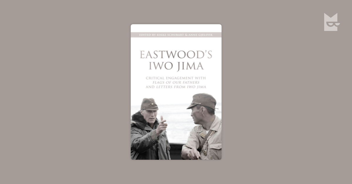 a critique of letters from iwo jima a film by clint eastwood Letters from iwo jima (2007) content by tony macklin originally published on january 25, 2007 @ fayetteville free weekly letters from iwo jima destined to become a classic the most important film of 2006 was clint eastwood's letters from iwo jima the year 2006 will enable director marty scorsese to win his first oscar (for directing the departed.