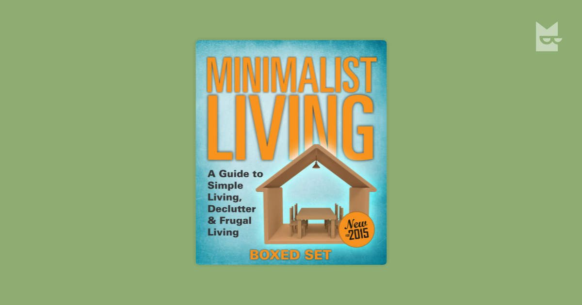 Quotes from minimalist living a guide to simple living for Simple guide to a minimalist life