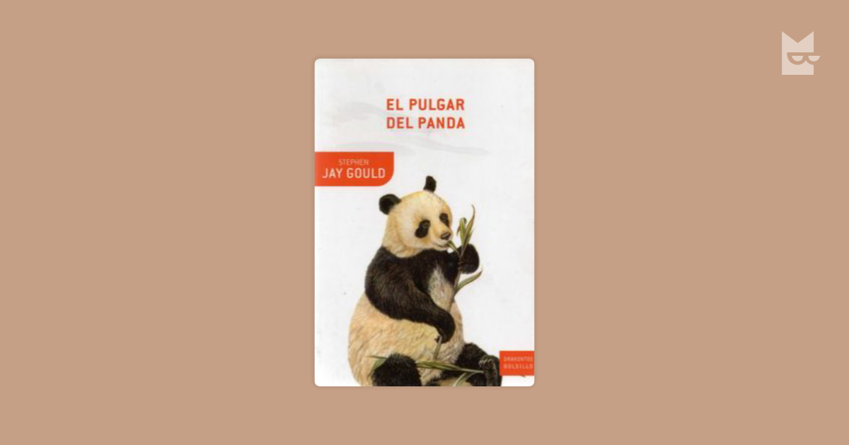 the panda s thumb stephen jay Internet archive books american libraries by gould, stephen jay texts eye 20 favorite 3 comment 0 daisy books for the print disabled 55 55 borrow the.