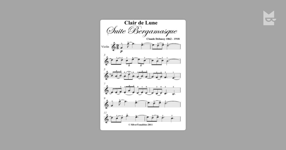 Clair De Lune Suite Bergamasque Easy Violin Sheet Music By Claude