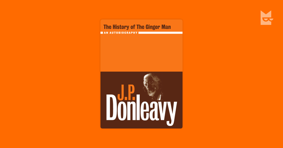 The History Of The Ginger Man By J P Donleavy Read Online border=