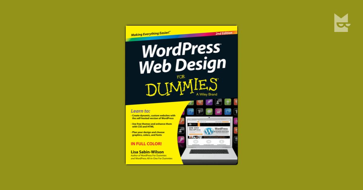 Wordpress Web Design For Dummies By Lisa Sabin Wilson Bookmate