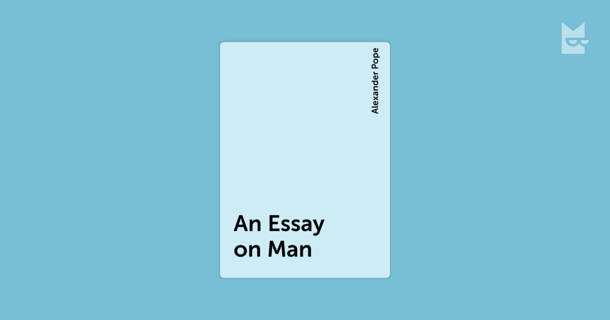 Alexander Pope's Essay on Man: An Introduction