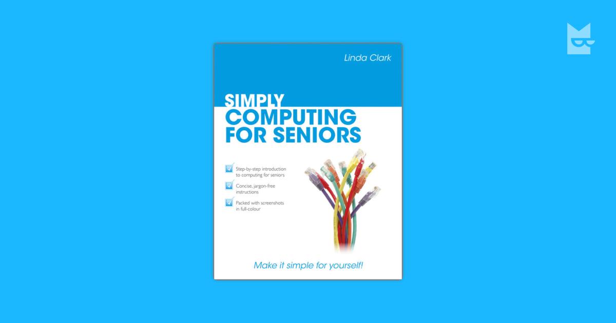 simply computing for seniors clark linda