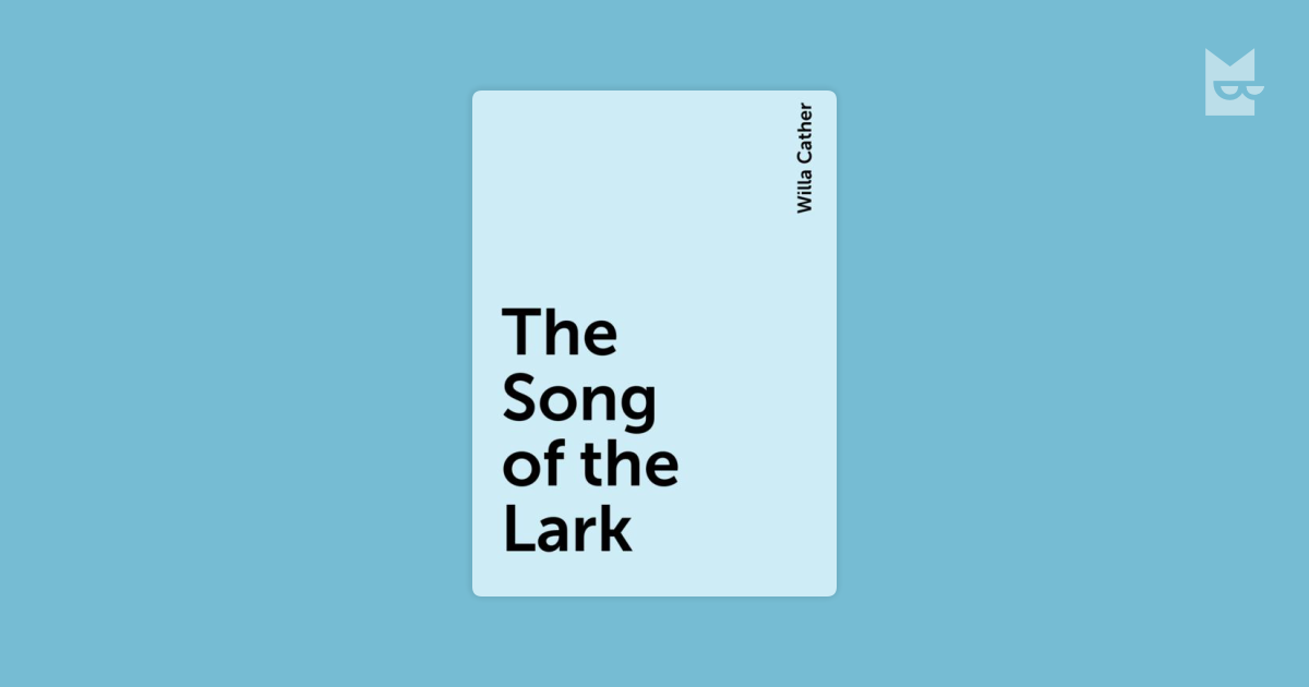 the song of the lark essay