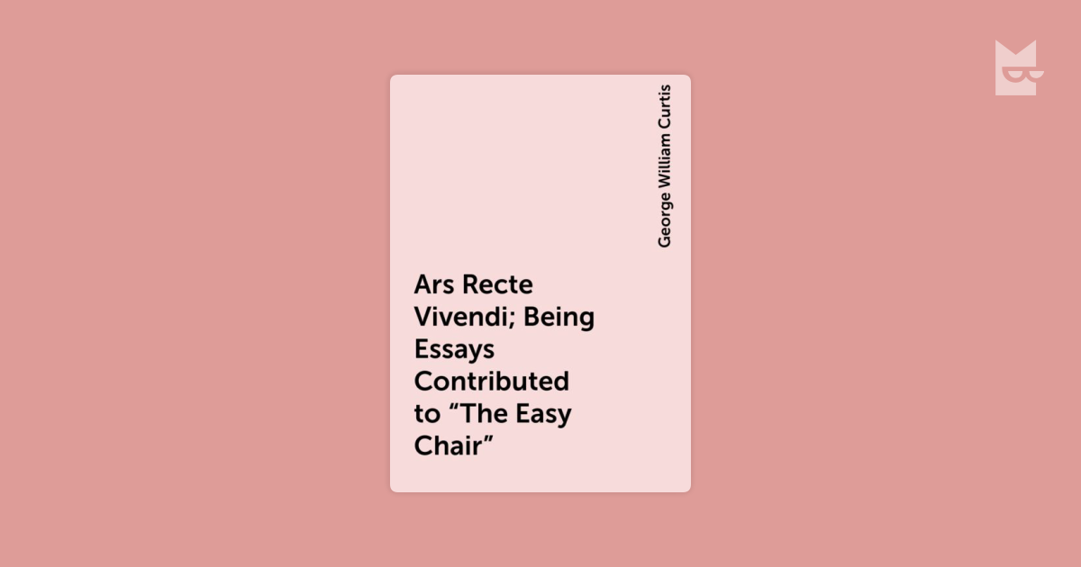 vivendi essay Ars recte vivendi being essays contributed to the easy chair amazonfr ars recte vivendi being essays contributed to , noté 00/5 retrouvez ars.