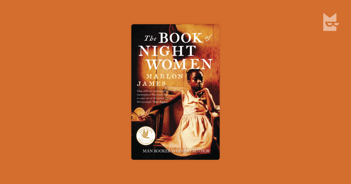 book of night women The book of night women is a 2009 novel by jamaican author marlon james the book was first published in hardback on february 19, 2009, by riverhead books.