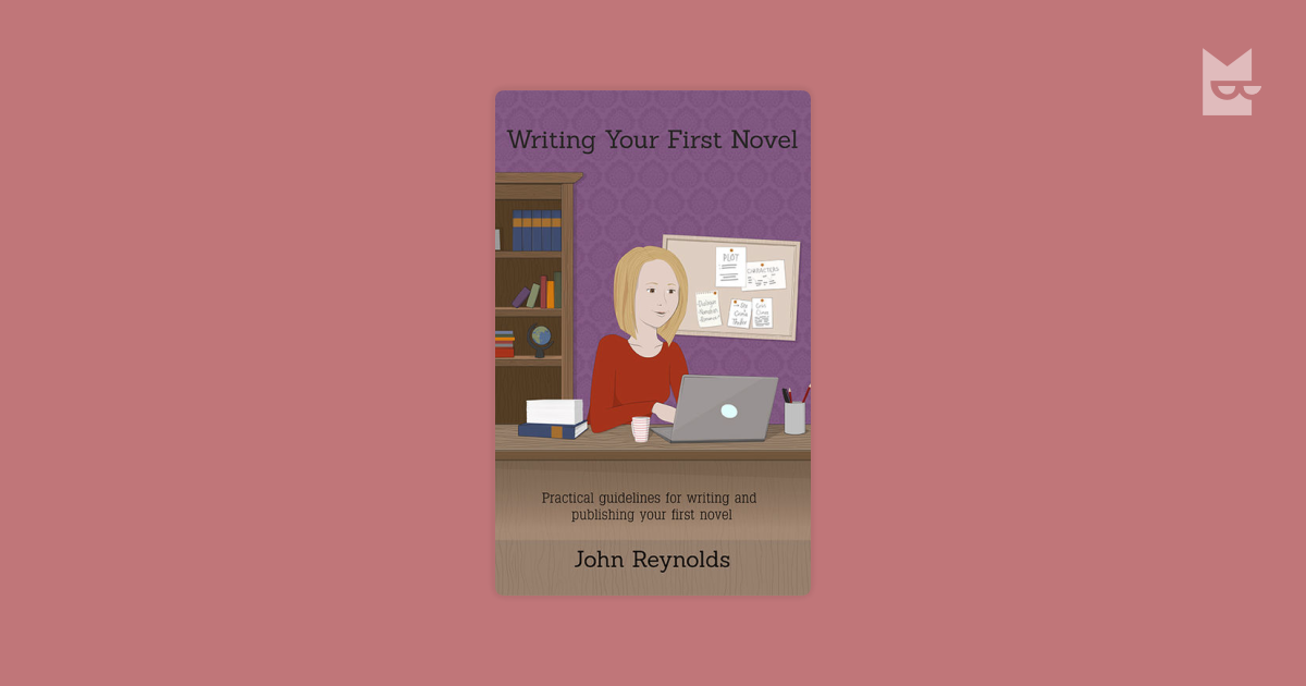 writing your first novel There are no hard and fast rules for getting from the first draft to bookstore shelf, but these tips will show you how to write a novel.