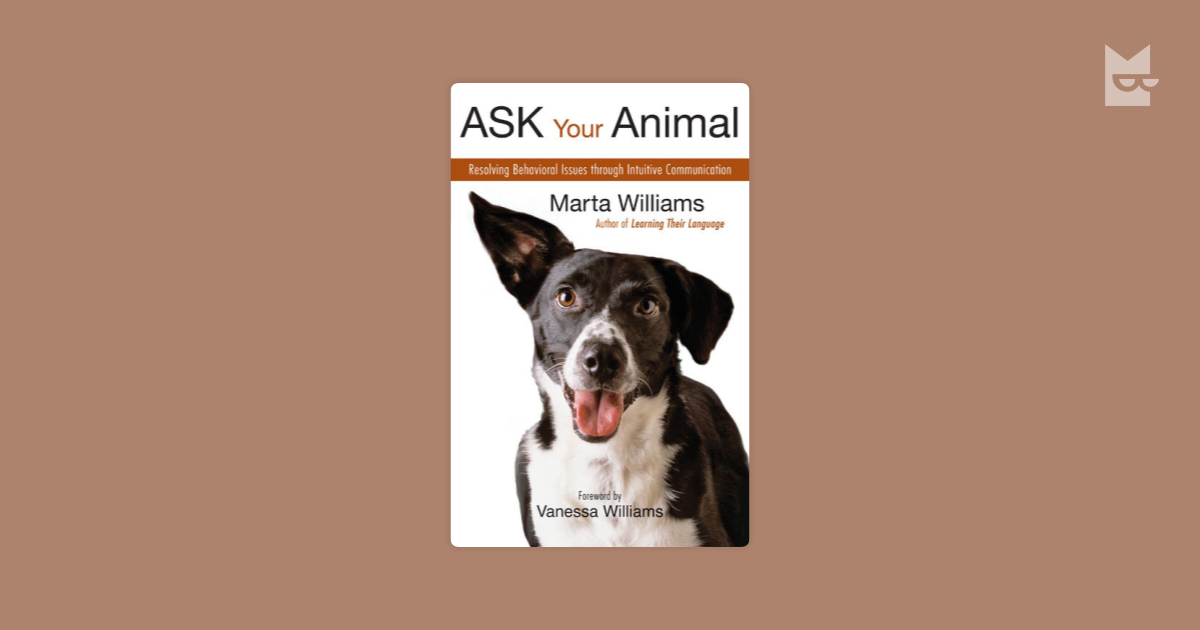Ask Your Animal By Marta Williams Read Online On Bookmate