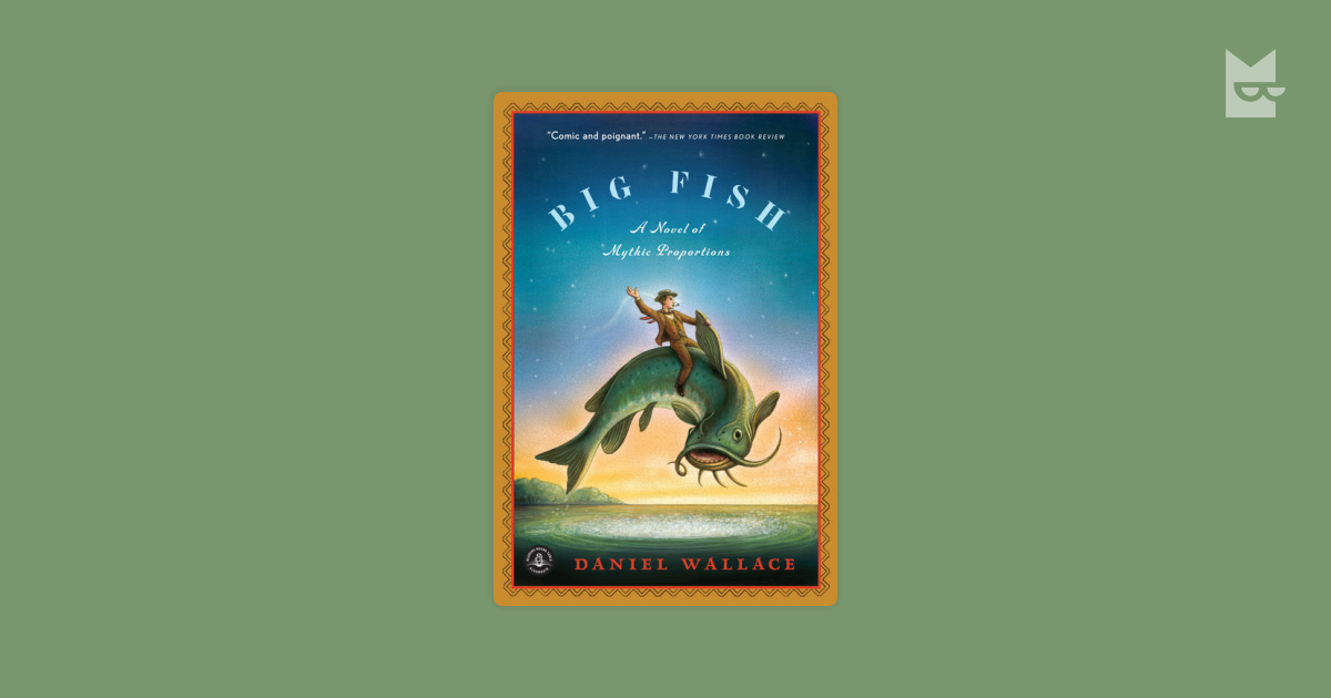 a review of the book big fish by daniel wallace Big fish by daniel wallace, 9781616201647, available at book depository with free delivery worldwide.