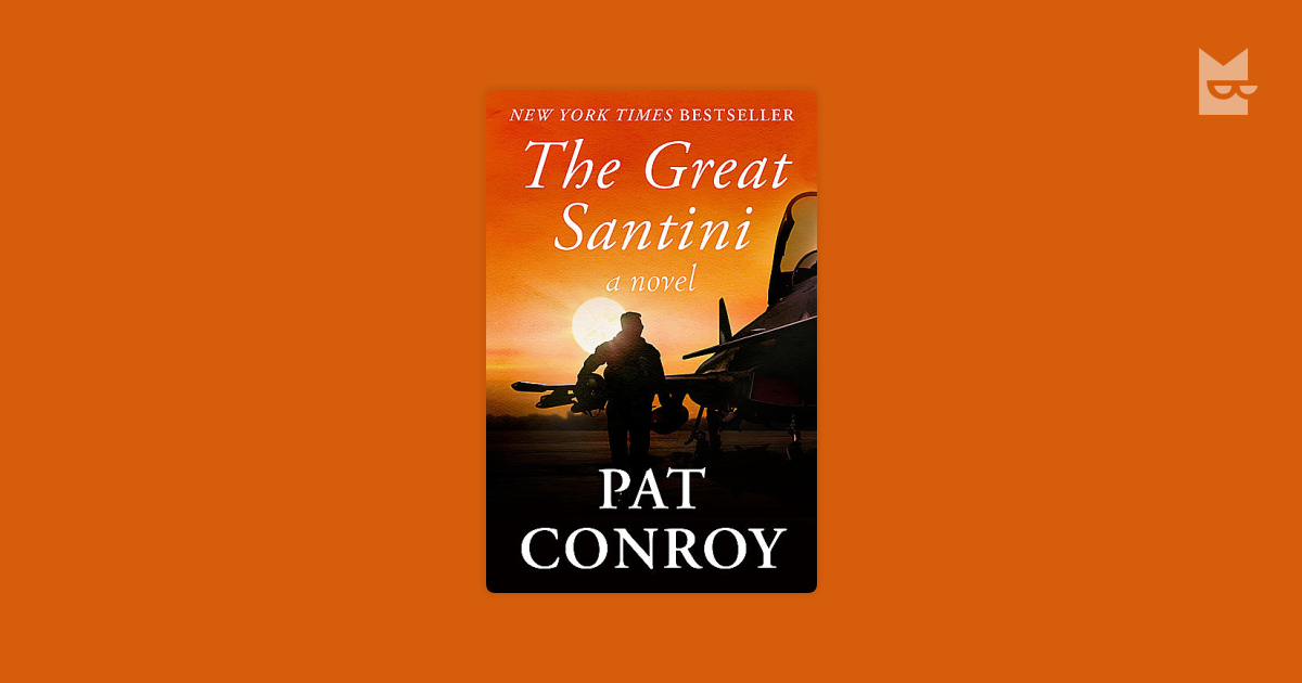 an introduction to the life of pat conroy the great santini Essays and criticism on pat conroy's the great santini - critical essays.