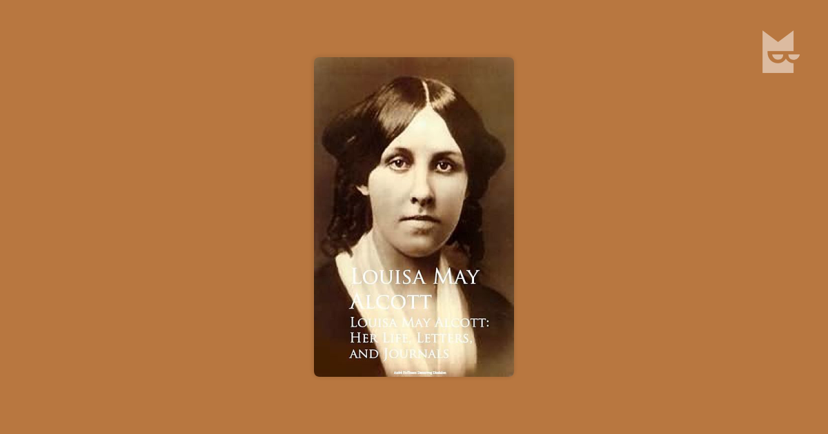 louisa may alcott Discover louisa may alcott famous and rare quotes share louisa may alcott quotations about heart, books and mothers i am not afraid of storms for i.