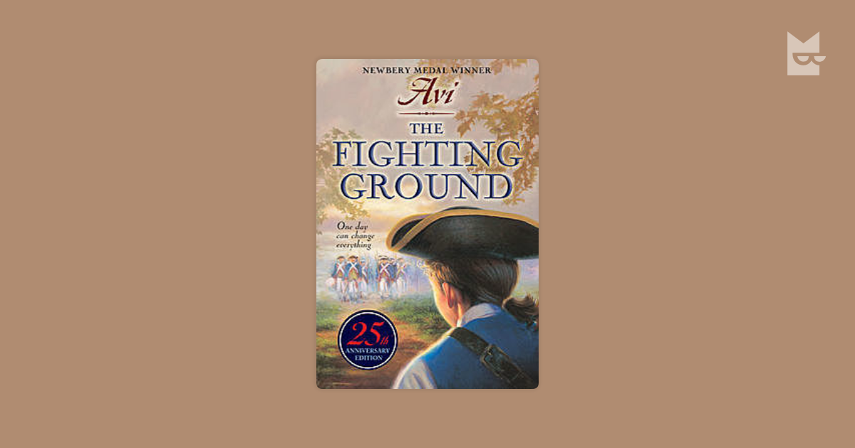 the fighting ground avi Buy a cheap copy of the fighting ground book by avi april 3, 1778 he may be just thirteen, but jonathan knows he's ready to go to the.