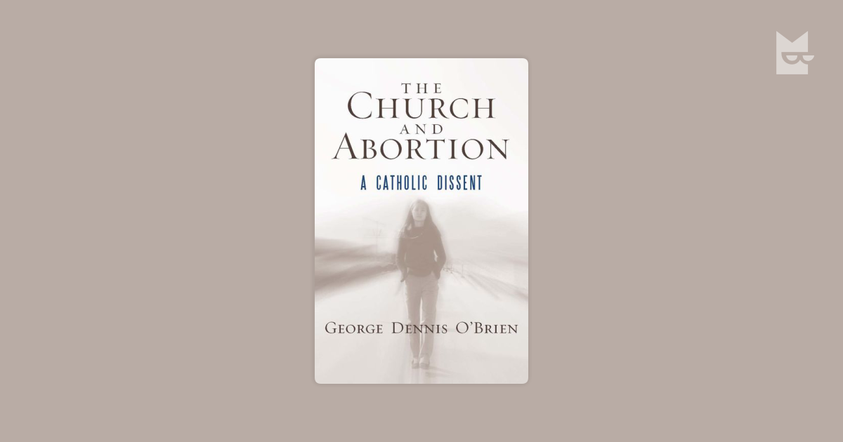 abortion is a critical issue The church hierarchy does not truly represent the views of us catholics on this issue or the practice of abortion is the most common ob/gyn surgical.