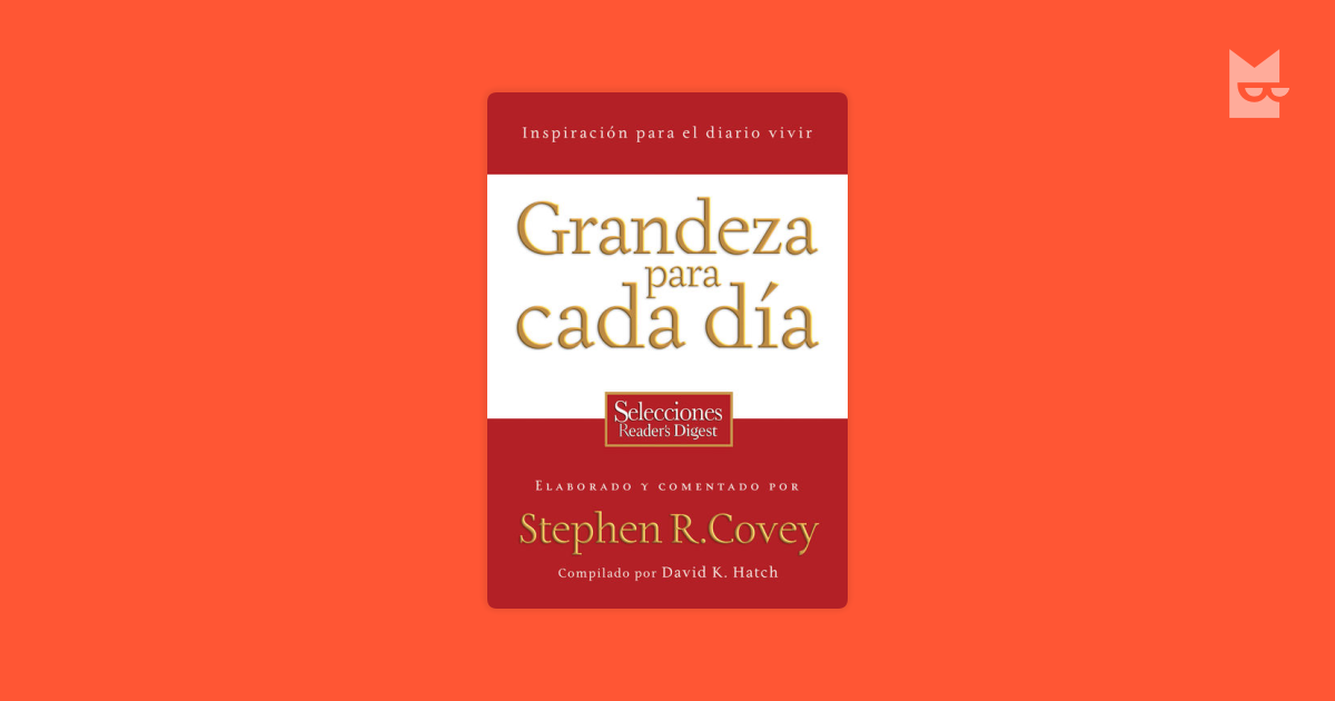 Grandeza Para Cada Da By Stephen Covey David Hatch Read Online