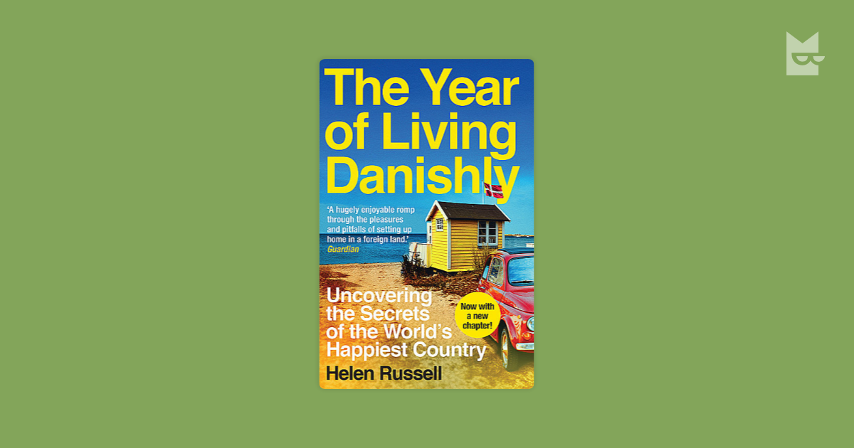 Quotes From The Year Of Living Danishly By Helen Russell