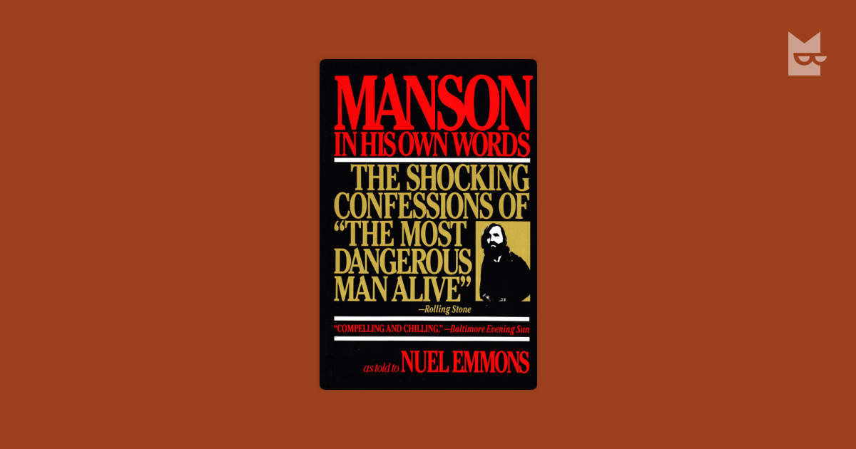 Manson In His Own Words By Charles Manson Nuel Emmons Read Online
