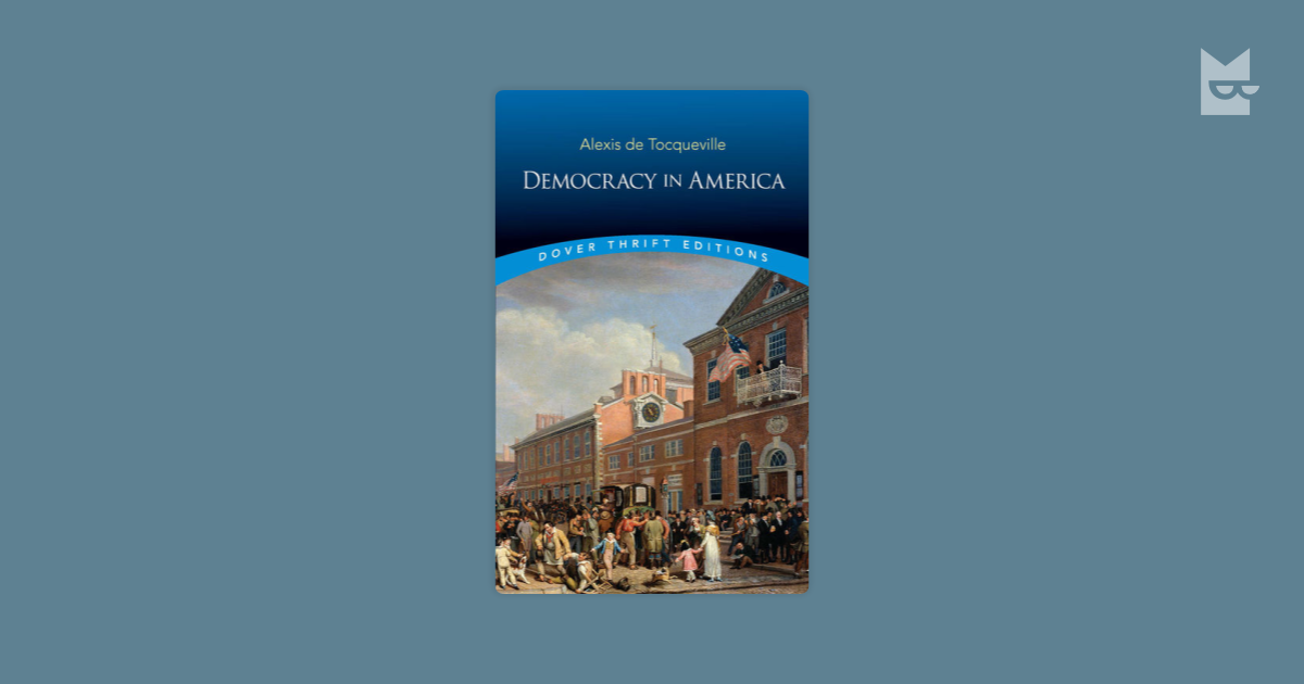 democracy in america Democracy in america (1835–1840) is arguably the most perceptive and influential book ever written about american politics and society this library of america volume presents alexis de tocqueville's masterpiece in an entirely new translation, the first to capture fully the precision and grace of his style while providing a rigorous and.