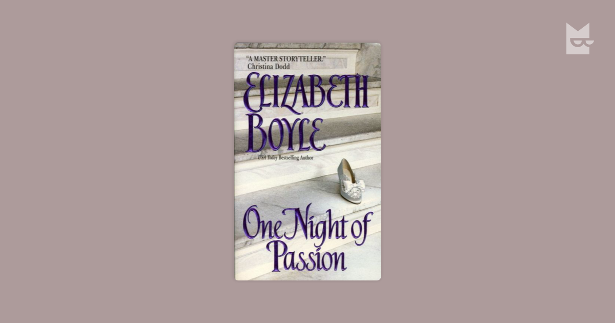 One Night of Passion by Elizabeth Boyle Read Online on Bookmate
