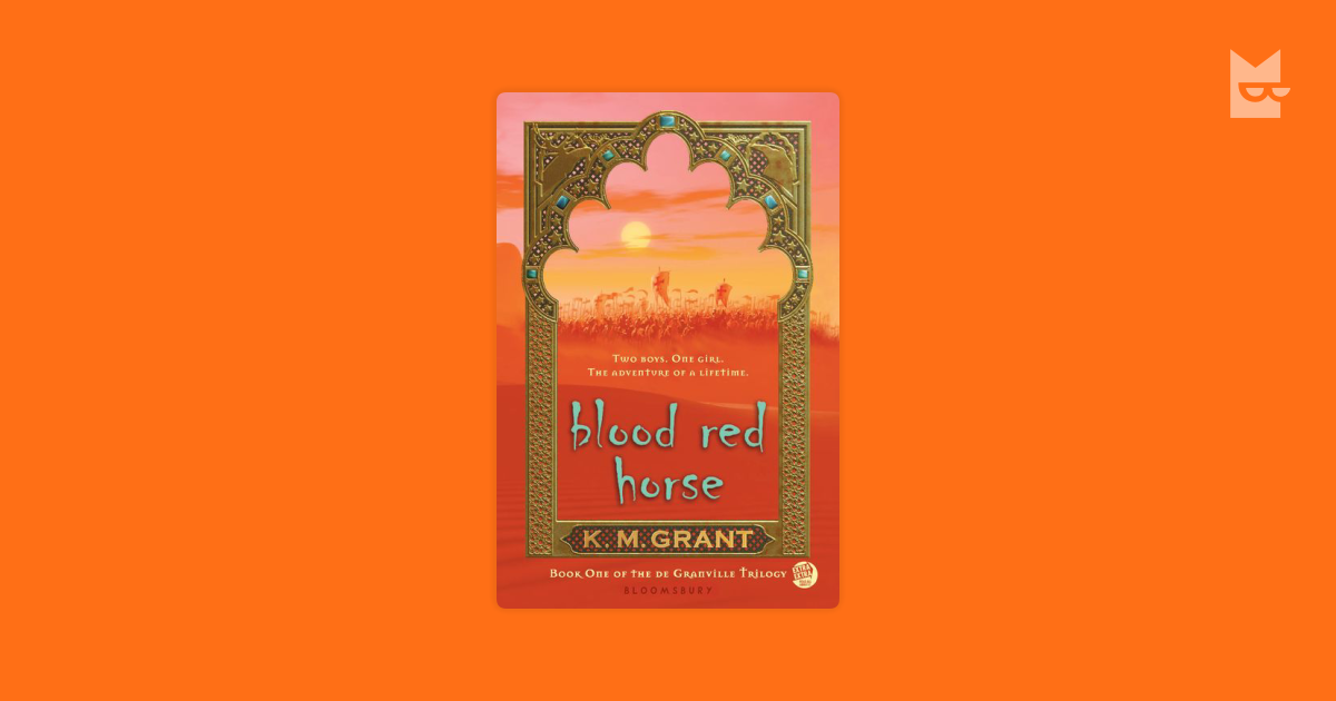 blood red horse essay Blood red horse (the degranville trilogy book 1) - kindle edition by k m grant download it once and read it on your kindle device, pc, phones or tablets use features like bookmarks, note taking and highlighting while reading blood red horse (the degranville trilogy book 1).