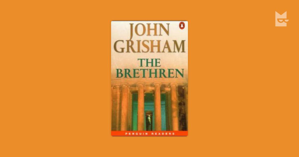 an analysis of the book the brethren by john grisham