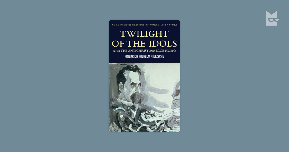 criticisms against christianity and image of jesus in nietzsches works twilight of the idols and the And in his later work, as he became more explicitly concerned with the problem of nihilism, nietzsche's polemic against christianity became sharper and more relentless, to the point where in two of his final works, christianity is identified as the enemy of his positive dionysian vision.