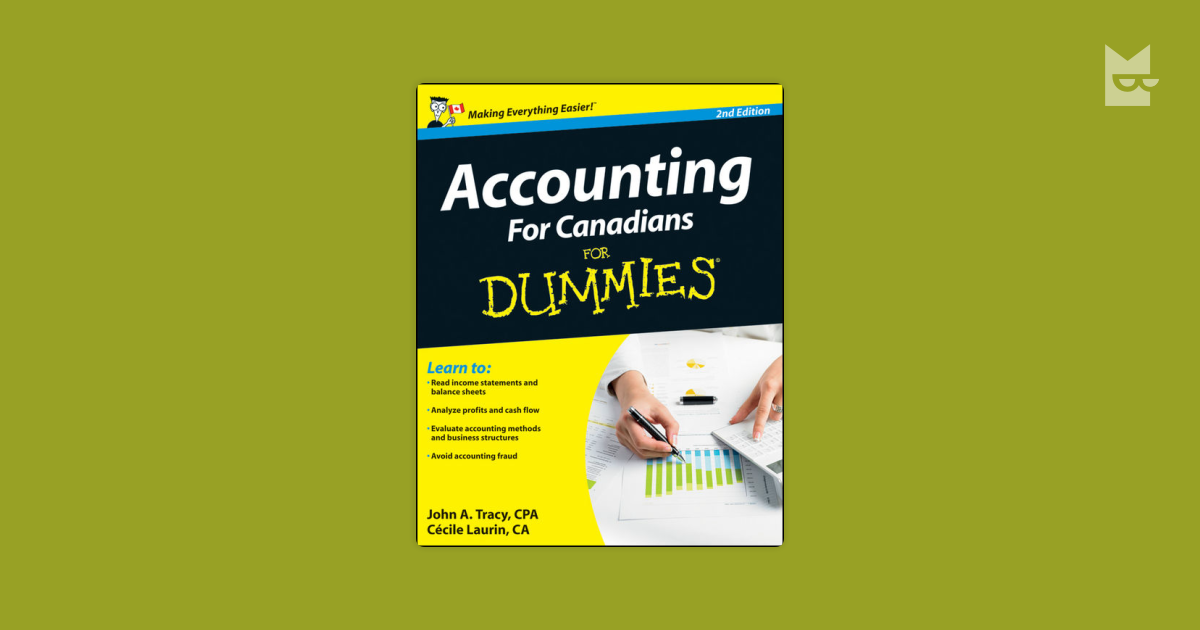 accounting for canadians for dummies tracy john a laurin cecile