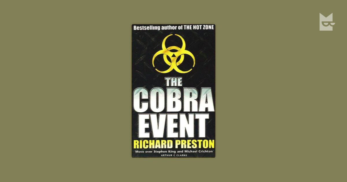 the cobra event and the the hot zone essay