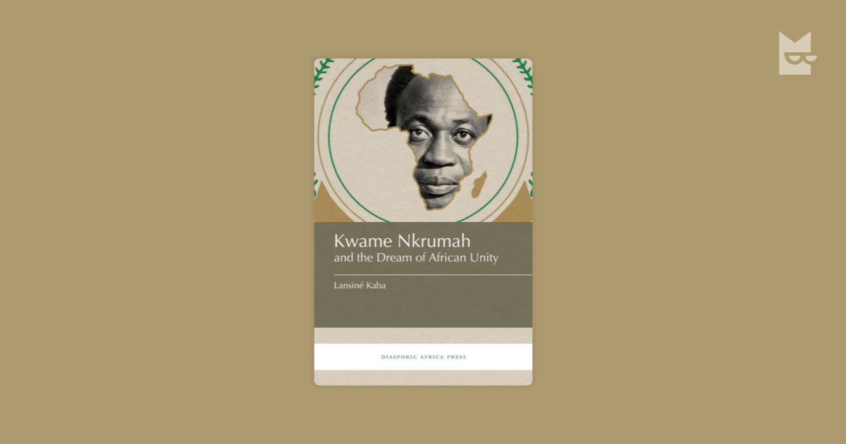 an analysis of kwame nkrumah on african politics Africa must unite kwame nkrumah frederick a praeger, publisher new york  but i have also, as an african and a political being drawn into the vortex of african affairs out of my dedication to the cause of africa's freedom and unity, sustained  there africa must unite africa must unite africa must unite .