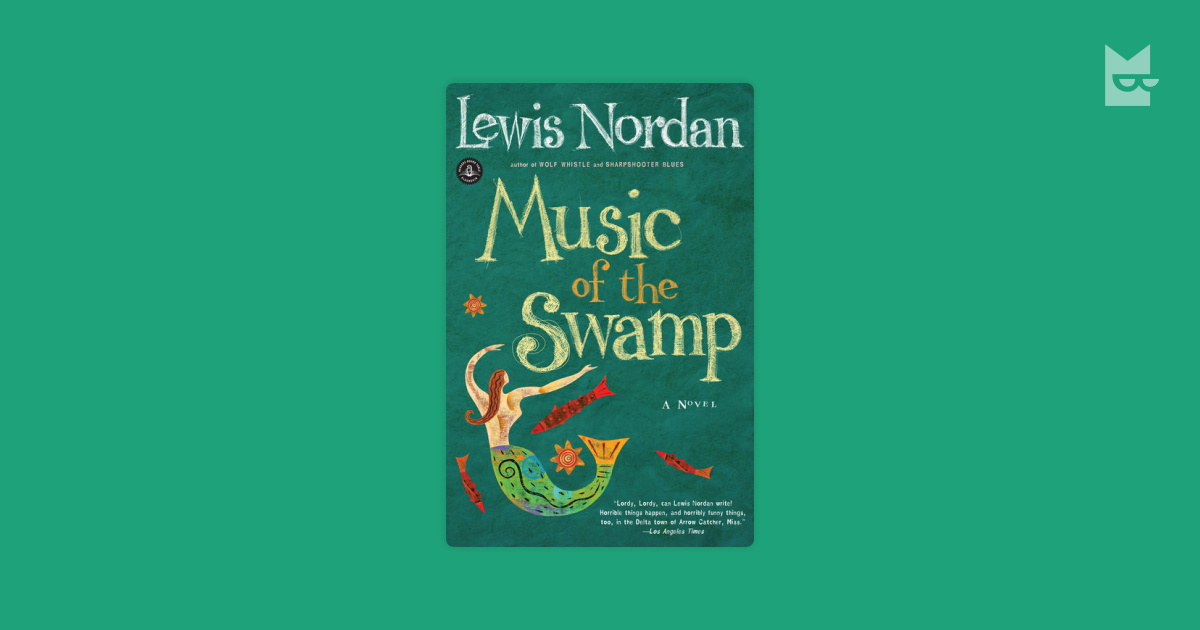 an analysis of structure in music of the swamp by lewis nordan Spelling, punctuation, idea flow, sentence structure lewis nordan essay examples 1 total result an analysis of structure in music of the swamp by lewis nordan.