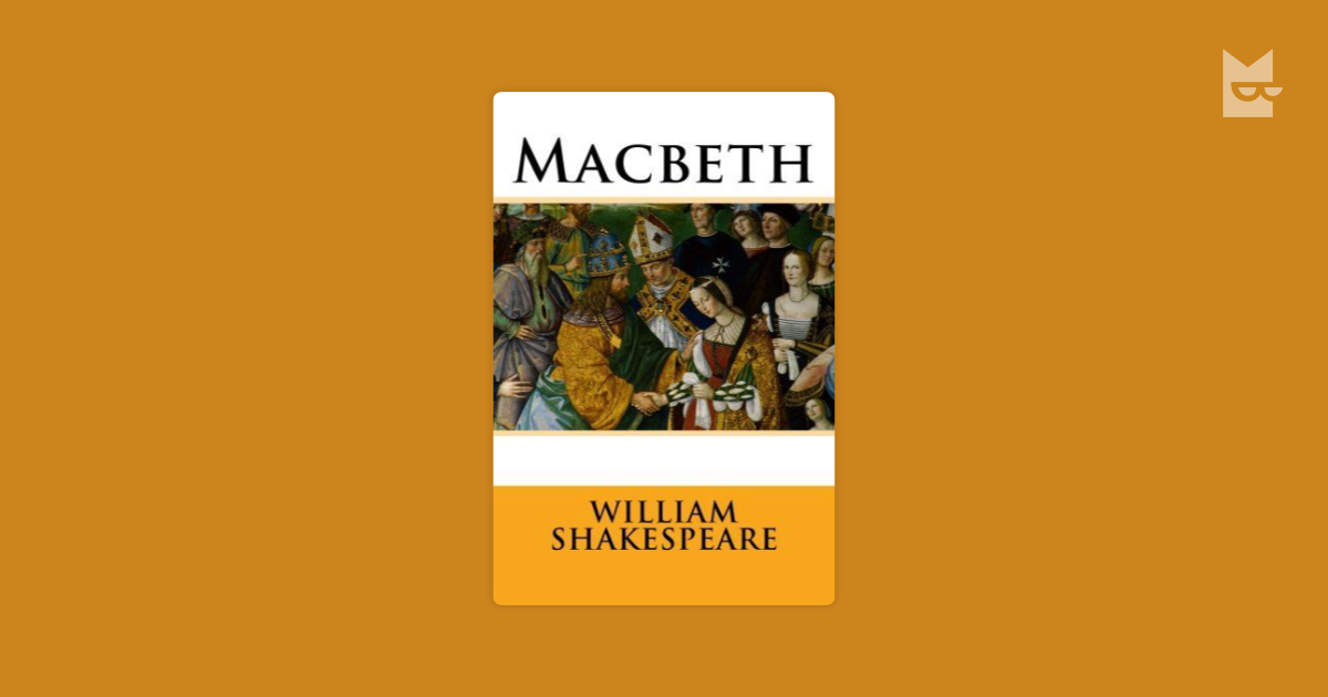 essays on shakespeares macbeth Macbeth study guide contains a biography of william shakespeare, literature essays, a complete e-text, quiz questions, major themes, characters, and a full summary and analysis macbeth study guide contains a biography of william shakespeare, literature essays, a complete e-text, quiz questions, major themes, characters, and a full.