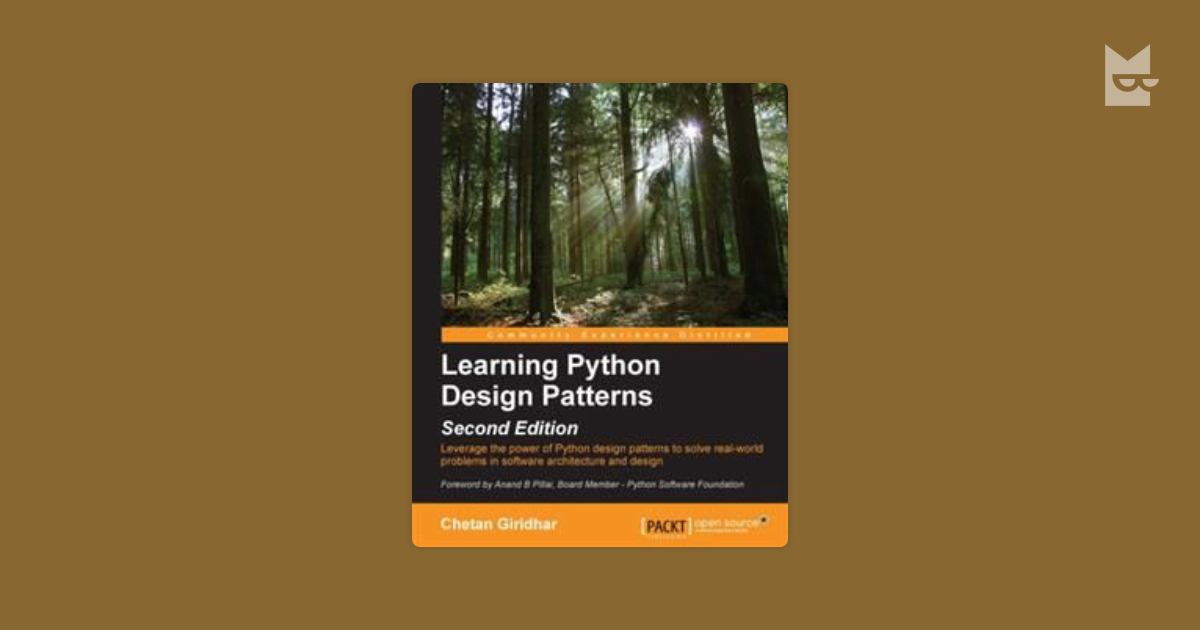 Learning Python Design Patterns Second Edition By Chetan Giridhar Read Online On Bookmate