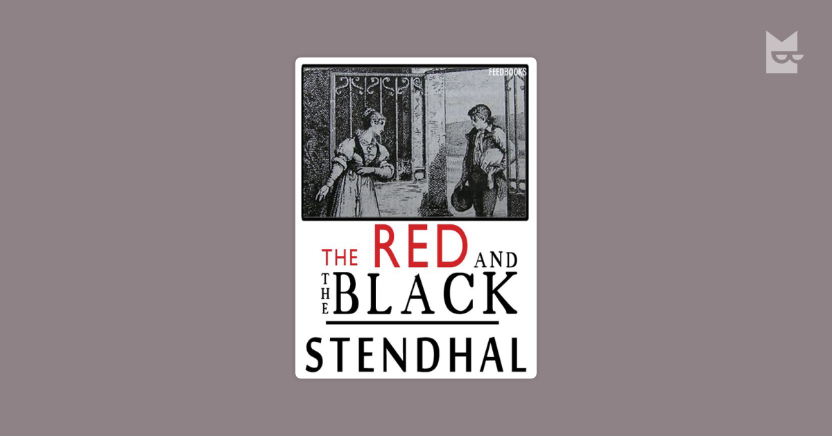 stendhal red and black Project gutenberg offers 55,236 free ebooks for kindle, ipad, nook, android, and iphone.